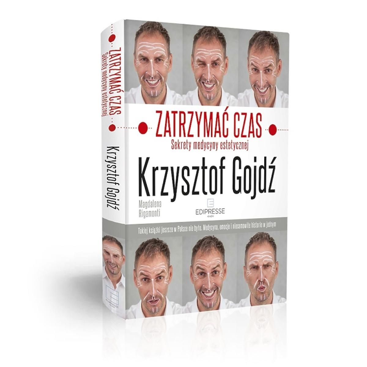 Okładka książki dr Krzysztofa Gojdzia: Zatrzymać czas