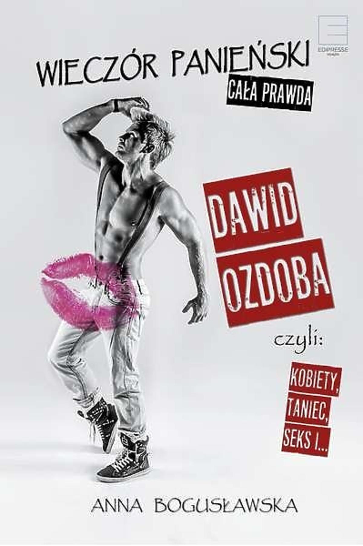 Dawid Ozdoba - okładka książki Wieczór panieński - cała prawda