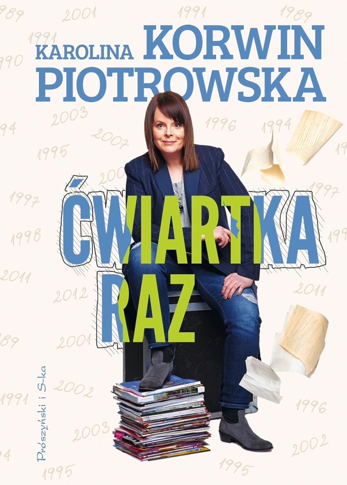 Karolina Korwin Piotrowska Ćwiartka Raz