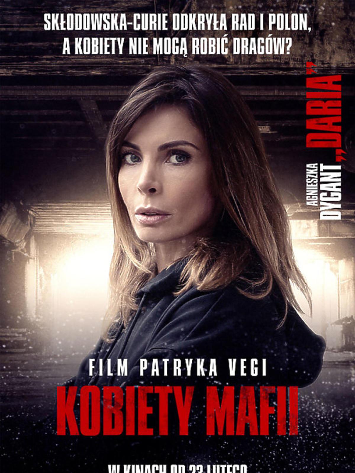 Kobiety mafii - Agnieszka Dygant na plakacie