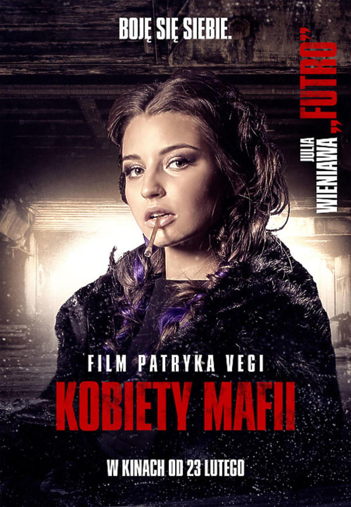 Kobiety mafii - Julia Wieniawa na plakacie