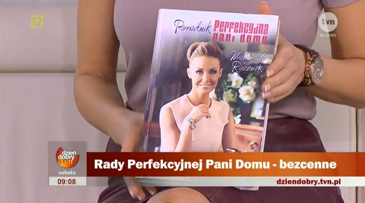 Książka Małgorzaty Rozenek Poradnik Perfekcyjnej Pani Domu