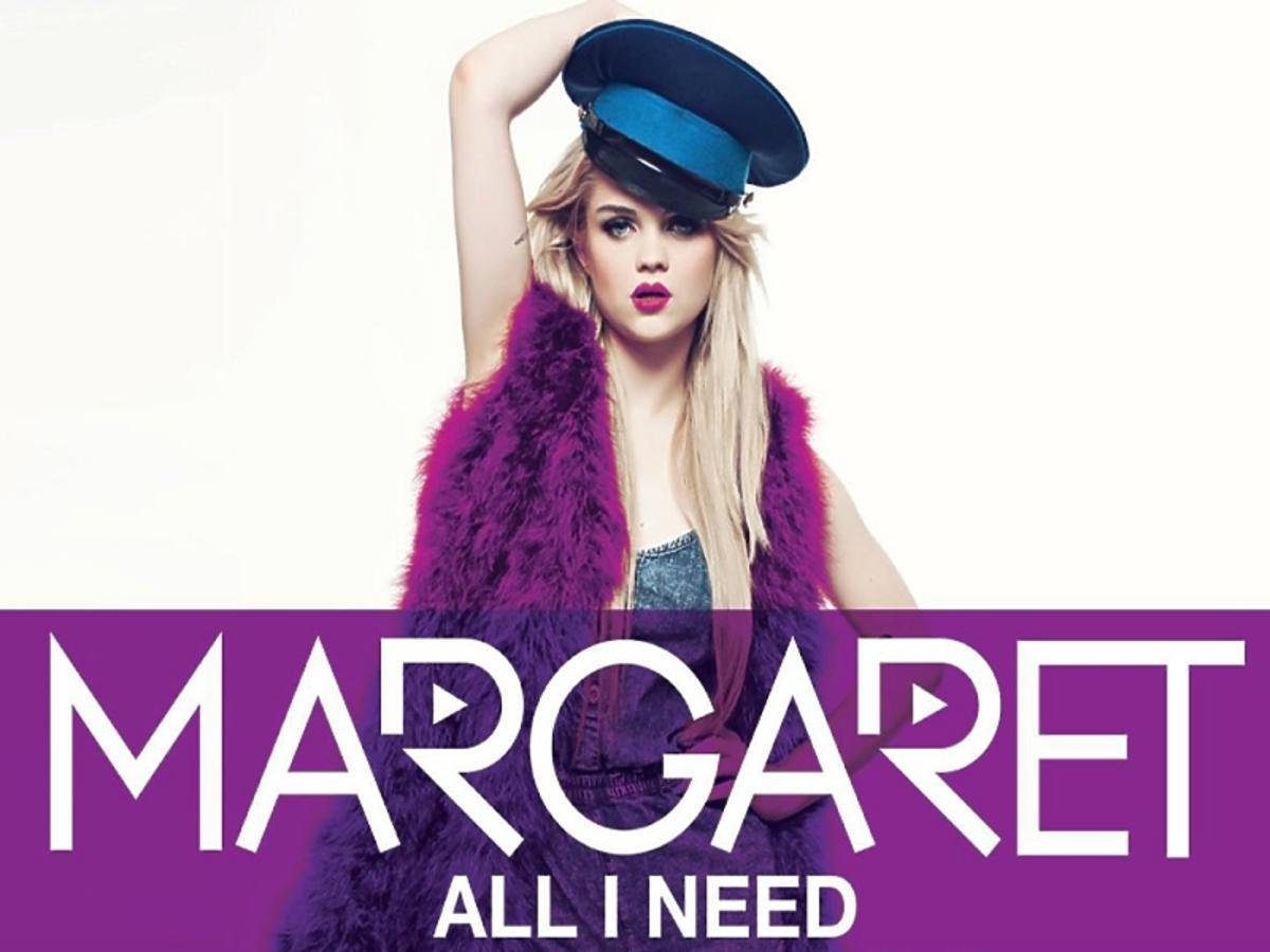 Margaret All I Need