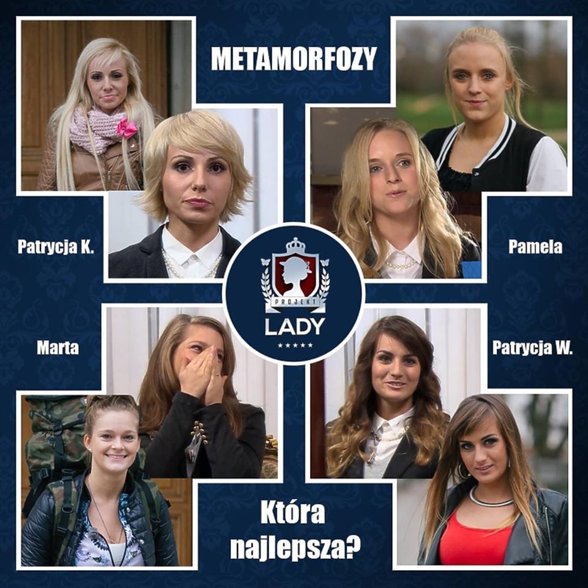 Metamorfozy uczestniczek programu Projekt Lady