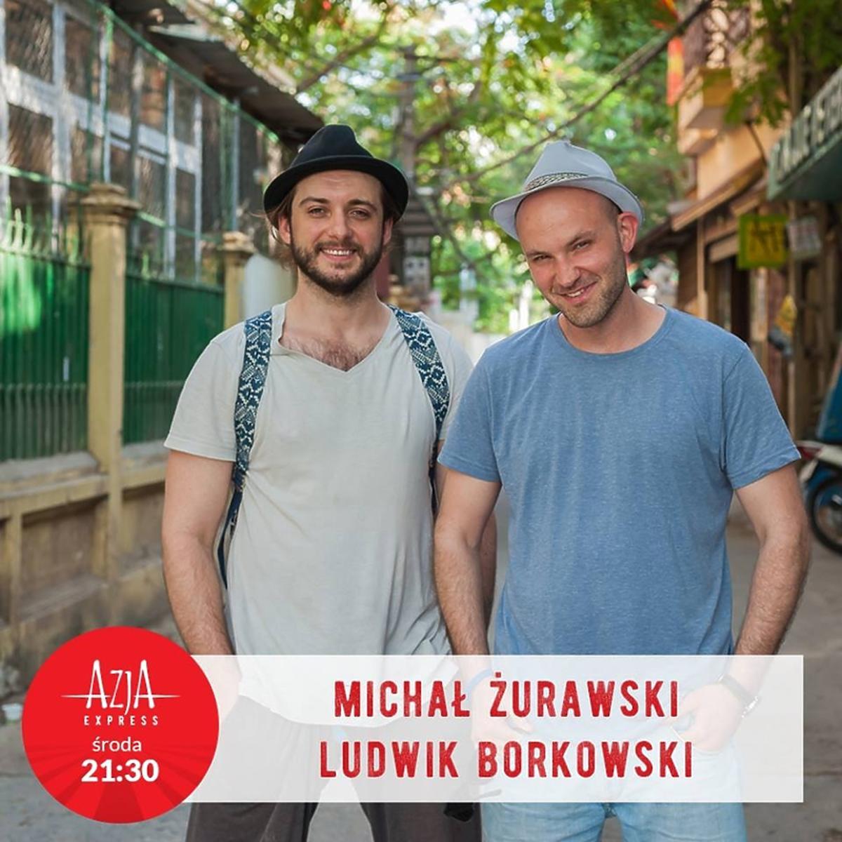 Michał Żurawski i Ludwik Borkowski w