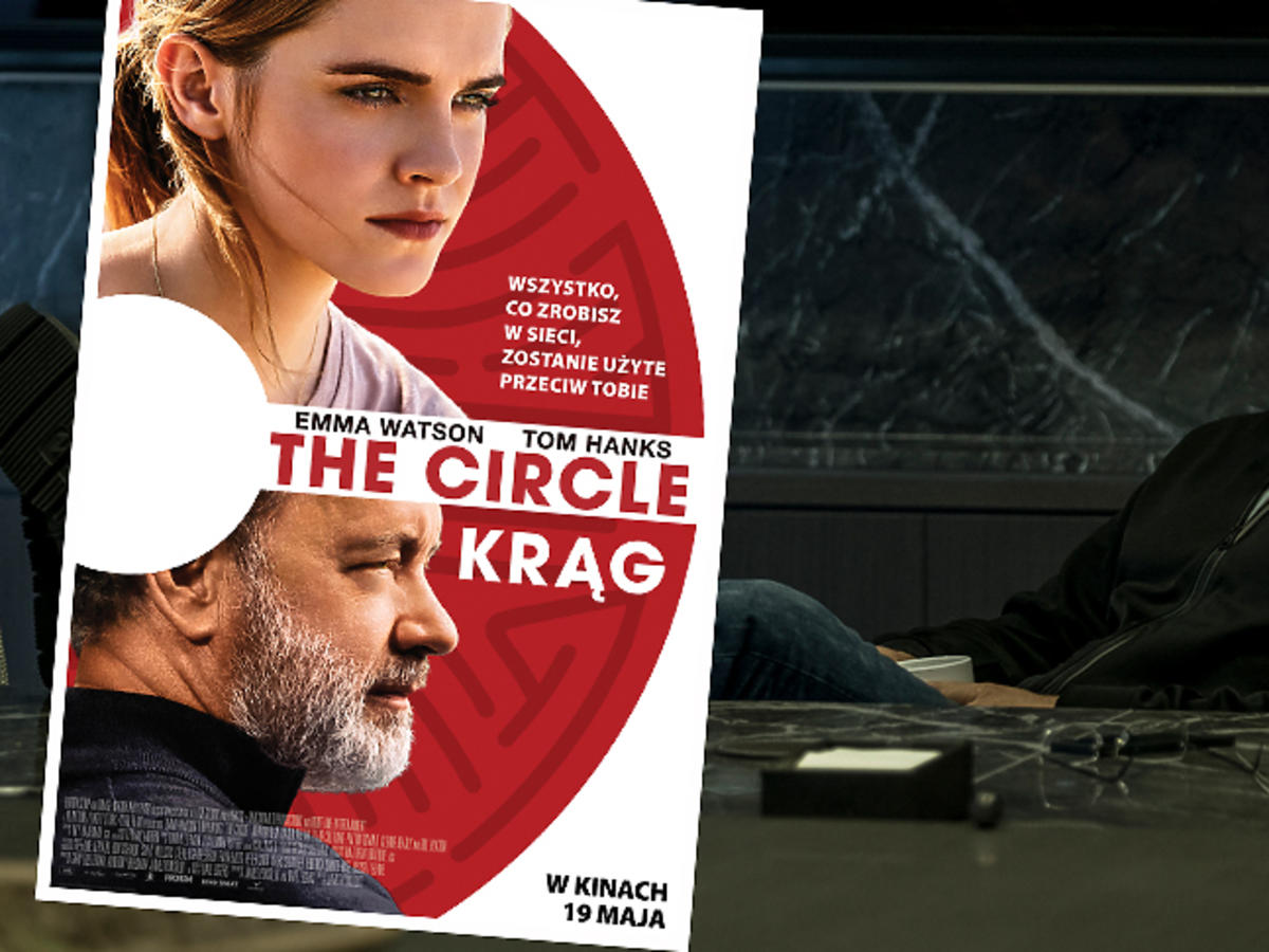 The Circle. Krąg - w kinach