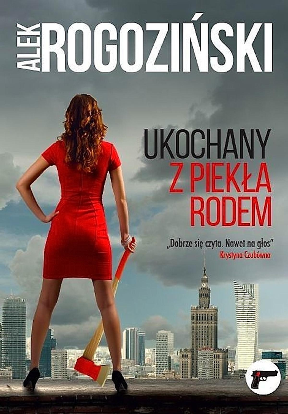 Ukochany z piekła rodem książka Aleksandra Rogozińskiego o Edycie Górniak
